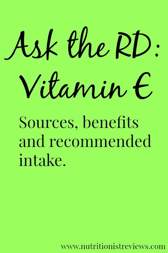 Ask the RD: Vitamin E- sources, benefits and recommended intake.