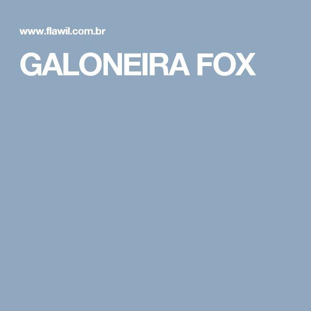 GALONEIRA FOX