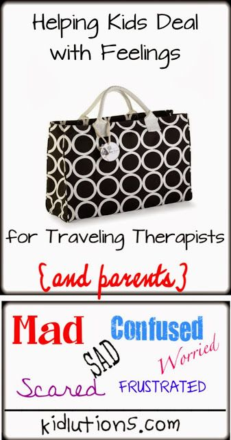Helping Kids Deal with Feelings. For Traveling #Therapists and Parents. Tools that help!