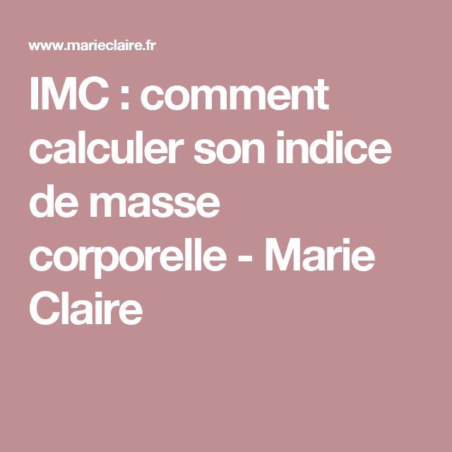 IMC : comment calculer son indice de masse corporelle - Marie Claire