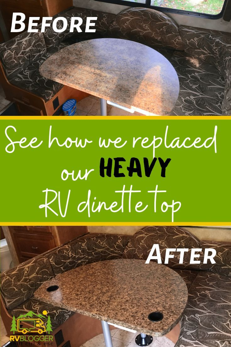 See How We Replaced Our Heavy Rv Dinette Top This Video Shows You Step By Step Instructions To Install The Right Rv Dinette T Dinette Tables Dinette Table Top