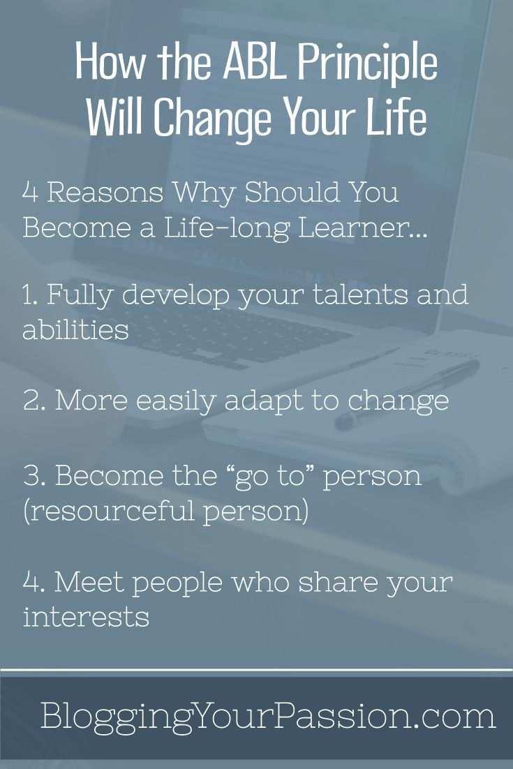 Learn how continual learning can multiply your impact as a blogger! http://bloggingyourpassion.com/how-the-abl-principle-will-change-your-life/?utm_campaign=coschedule&utm_source=pinterest&utm_medium=Jonathan%20Milligan%20%7C%20Blogging%20Your%20Passion%20%7C%20Tips%2C%20Strategies%20and%20Ideas&utm_content=How%20the%20ABL%20Principle%20Will%20Change%20Your%20Life