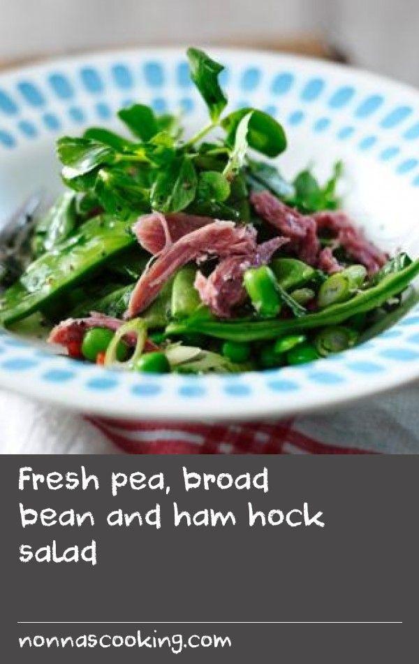 Fresh pea, broad bean and ham hock salad | Make pea the star ...