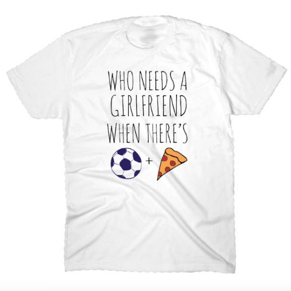 Who Needs A Girlfriend T-Shirt