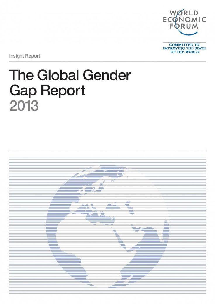 The Global Gender Gap Report 2013   World Economic Forum - The Global Gender Gap Report 2013