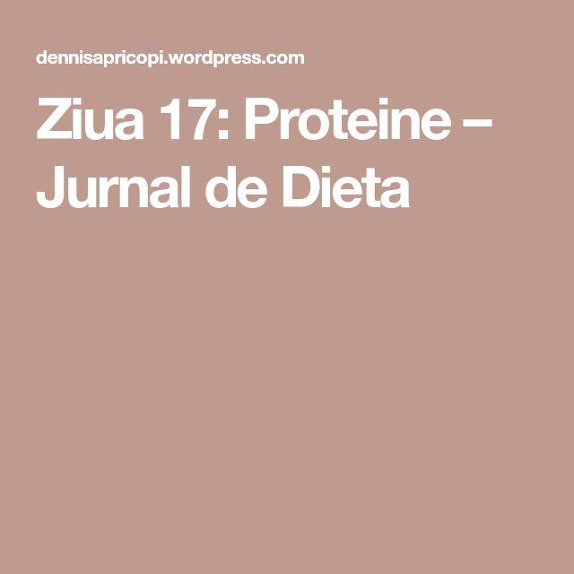 Ziua 17: Proteine – Jurnal de Dieta