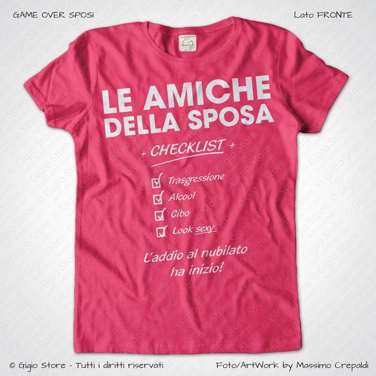 Magliette Addio al Nubilato Amiche della Sposa T-Shirt colore Fuscia Stampa Personalizzata colore Bianco, Taglia XS, S, M, L, XL