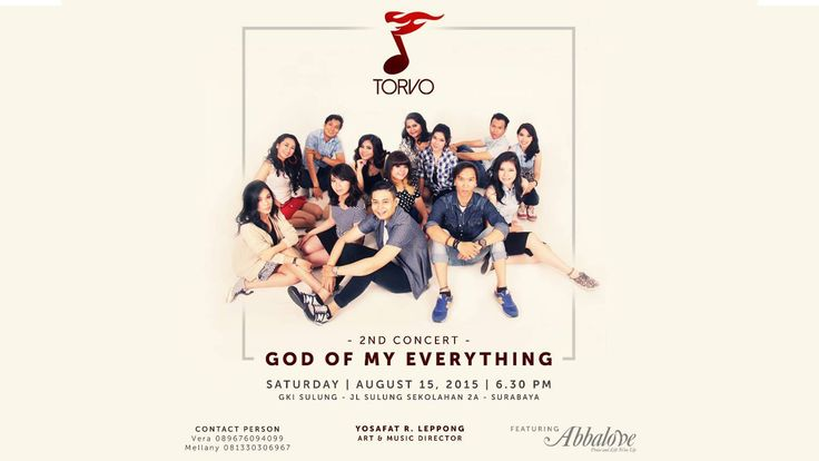 "TORVO's 2nd Concert ""God of My Everything"" Featuring Abbalove. August 15, 2015. GKI Sulung Surabaya. _________________________________ Songs List : I'm So Wo..."