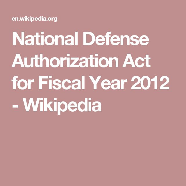 National Defense Authorization Act for Fiscal Year 2012 - Wikipedia