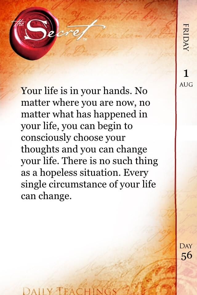 Your life is in your hands. Every single circumstance in your life and change. http://www.thesecret.tv #DailyTeachings pic.twitter.com/fxNutUaxsG