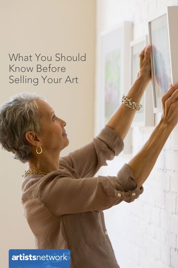 Before You Try to Sell Your Art Know These Things