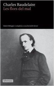 Aparegut l'any 1859, Les flors del mal (Les fleurs du mal) recull pràcticament tota la poesia en vers que va escriure Charles Baudelaire (1821-1867), el poeta que va revolucionar la poesia europea moderna.