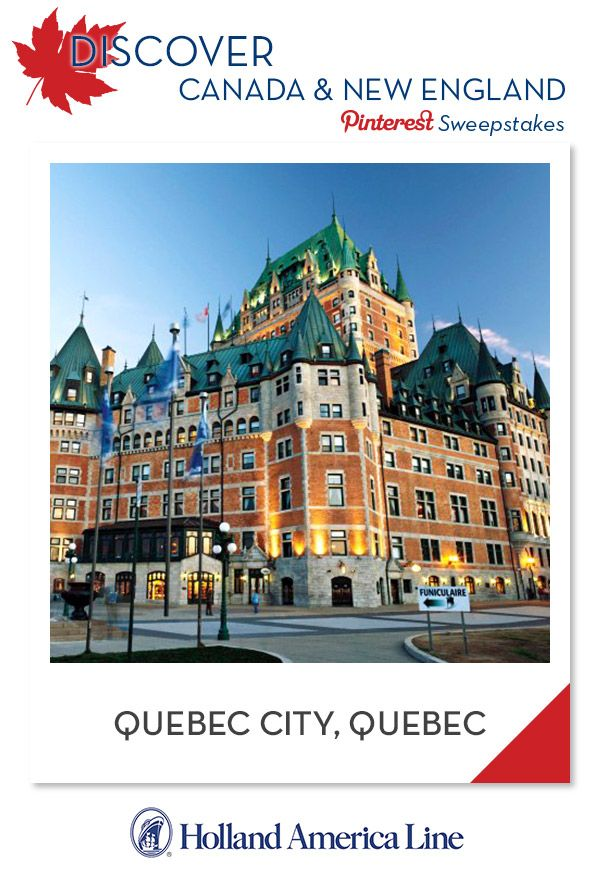 If Quebec City, Quebec is your favorite Canada/New England destination, enter the @HALCruises Discover Canada & New England Pinterest Sweepstakes for your chance to win a 500.00 American Express gift card.