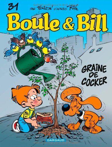 Boule et Bill, Tome 31 : Graine de cocker de Laurent Verron