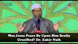 Was Jesus Peace Be Upon Him Really Crucified? Dr. Zakir Naik in Nigeria 2012 True Islam:  True and Authentic Islamic Dawah Videos of World Renowned and Famous Scholars and Preachers of Islam in English and Urdu on Different Topics.