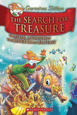 Geronimo Stilton and the Kingdom of Fantasy #6: the Search for Treasure by...