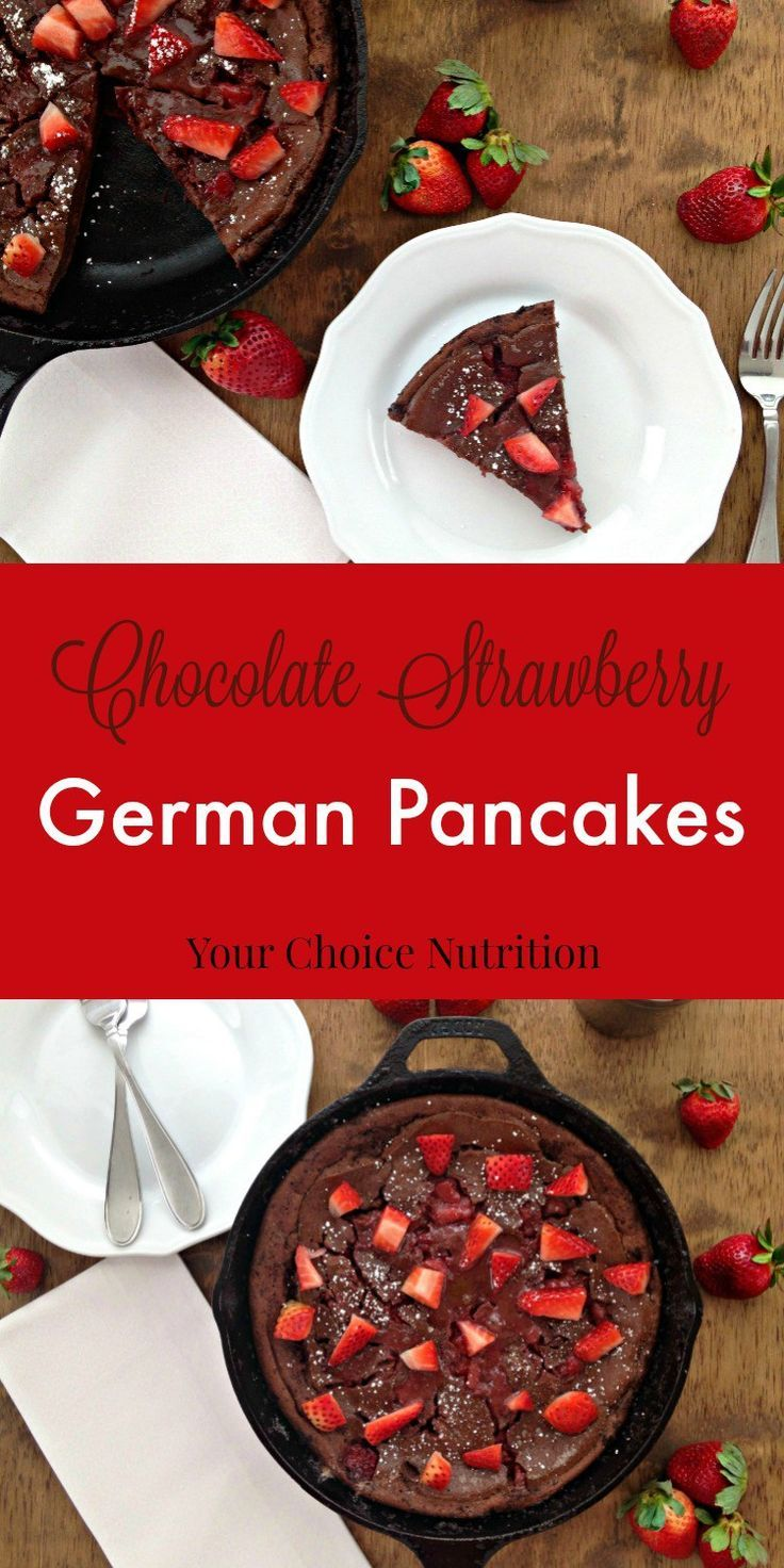 Serve these Chocolate Strawberry German Pancakes for breakfast, brunch or dessert!  A healthier sweet treat for you and your loved ones. | recipe via www.yourchoicenutrition.com