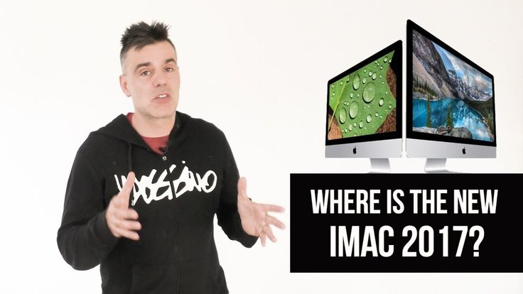 Where is the new iMac 2017 - An Imaginary Review of the features & Specs
