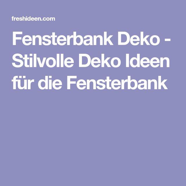 Deko Fensterbank Deko Fur Fensterbanke Innen Fensterbank: Stilvolle Deko Ideen Für Die