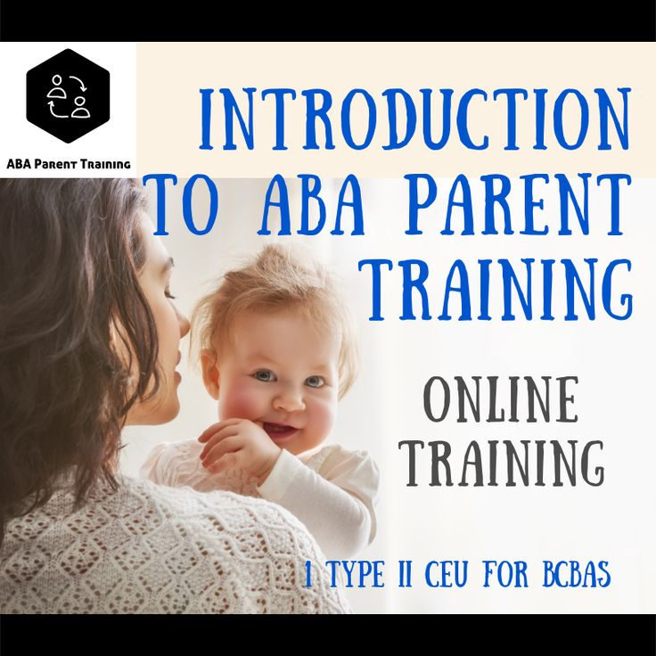 Introduction to ABA Parent Training [3.5 Type II CEUs for BCBAs