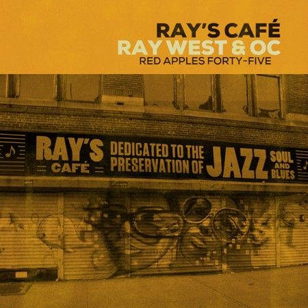 Ray West & O.C. – Ray's Cafe