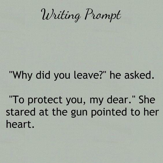 dialogue prompt>> when I first read this, I thought the girl was holding the gun to her own heart, and it took on a whole new meaning
