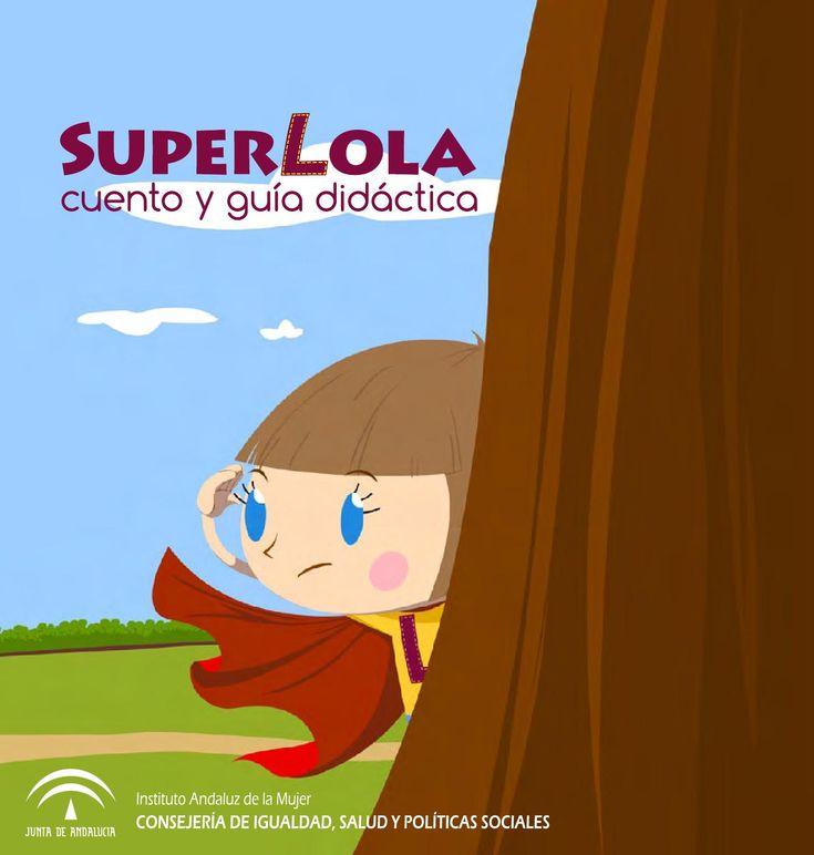 Cuento de Super Lola y actividades. Día de la mujer.
