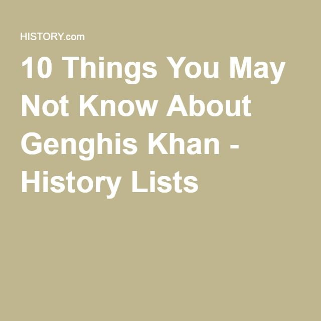 10 Things You May Not Know About Genghis Khan - History Lists