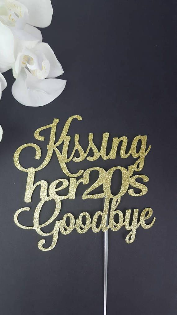 Personalized Happy Birthday Cake Topper IMPORTANT: Please read all the information before placing your order. This listing is for One (1) Glitter Kissing her 20s Goodbye cake topper. Please select your choice of SIZE and COLOR from the dropdown menus. Card stock Material: This