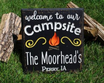 Personalized camping sign by LazyHoundWorkshop on Etsy                                                                                                                                                                                 More