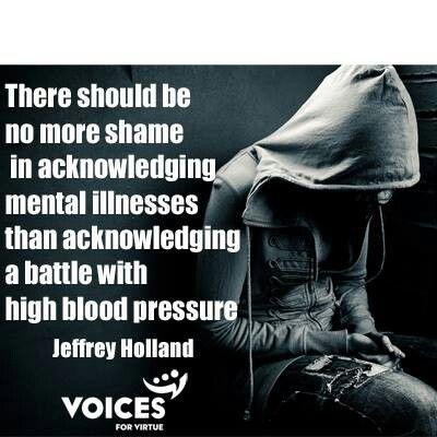 Truth. We need to stop treating those with mental illness like they are lesser than, or like they are something that should be kept away