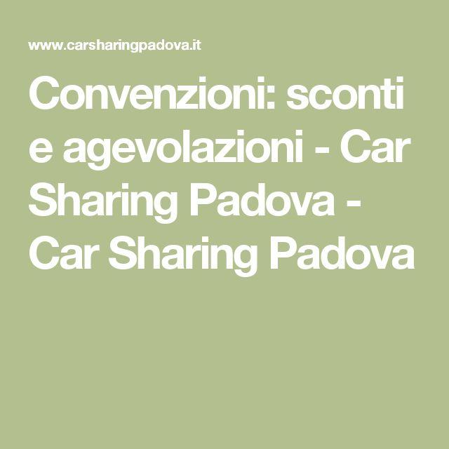 Convenzioni: sconti e agevolazioni - Car Sharing Padova - Car Sharing Padova