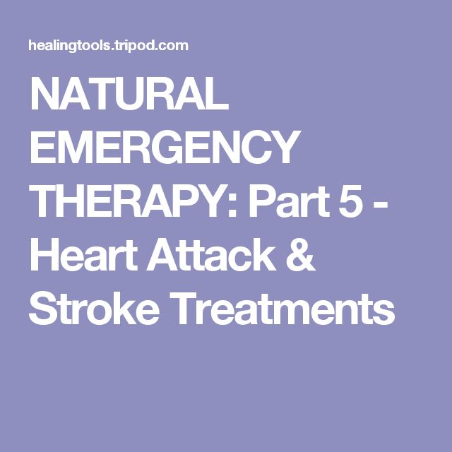 NATURAL EMERGENCY THERAPY: Part 5 - Heart Attack & Stroke Treatments