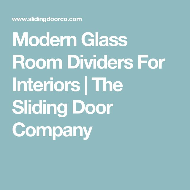 Modern Glass Room Dividers For Interiors | The Sliding Door Company