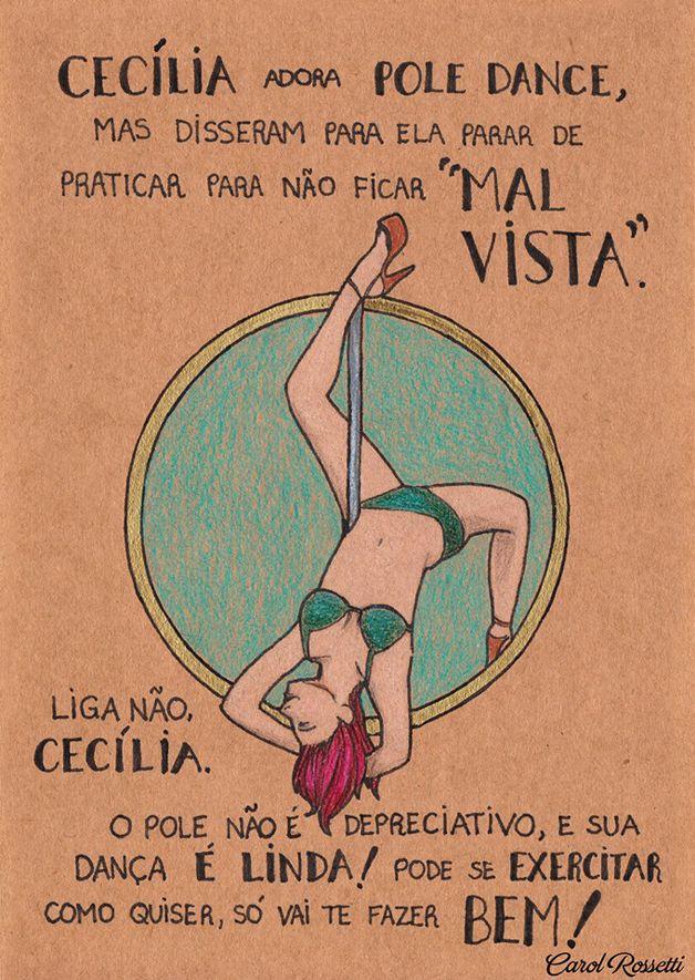 A ilustradora mineira Carol Rossetti encontrou no desenho a ferramenta certa para lutar contra o machismo e espalhar ideias que tornam a mulher mais livre, segura e feliz.