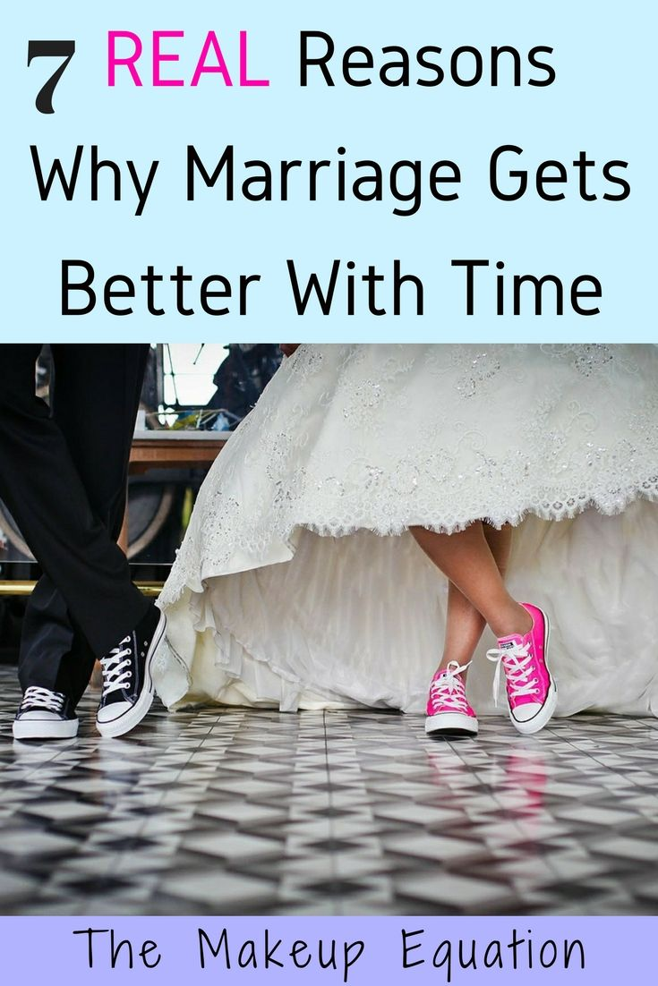 7 Real Reasons Why Marriage Gets Better With Time