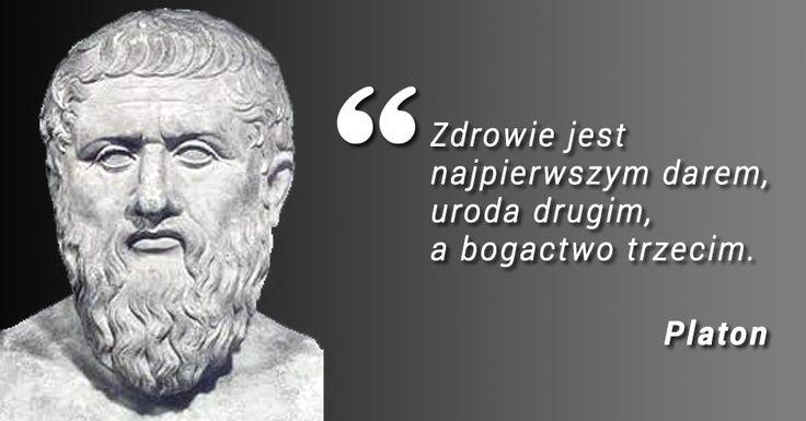 """""""Zdrowie jest najpierwszym darem, uroda drugim, a bogactwo trzecim"""" - Platon"""