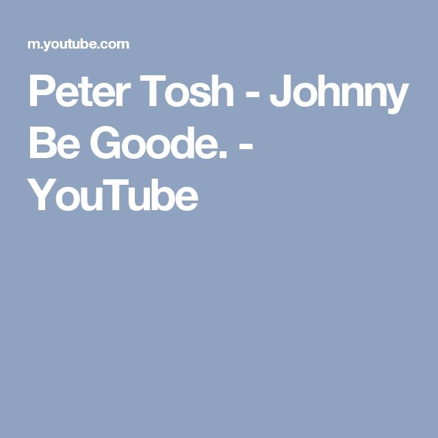 Peter Tosh - Johnny Be Goode. - YouTube