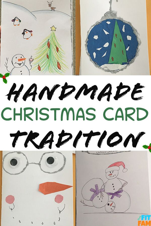 Handmade Christmas Card Tradition Ideas That Fit Fam Christmas Cards Handmade Handmade Christmas Christmas Cards