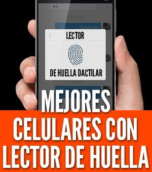Los mejores celulares con lector de huella dactilar que realmente son recomendados. Si buscas un móvil con lector de huella digital, estas son los mejores