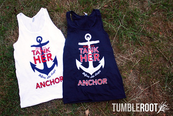 Adorable nautical themed bachelorette party shirts! help us tank her before she
