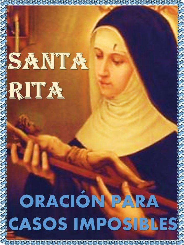 Oh Gloriosa Santa Rita De Casia Santa De Lo Imposible Oh Bendita Patrona De Los Angustiados Oraciones Milagrosas Y Poderosas Oraciones Oracion A Santa Rita