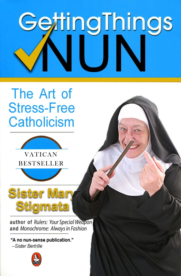 """""""Getting Things Nun"""". A parody of David Allen's book """"Getting Things Done"""". 2011."""
