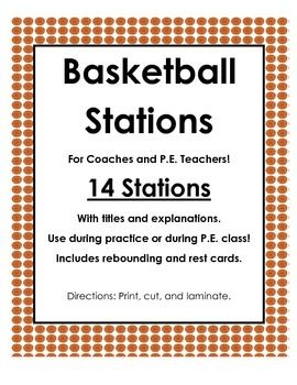 14 Basketball Stations!  For Coaches and P.E. Teachers!