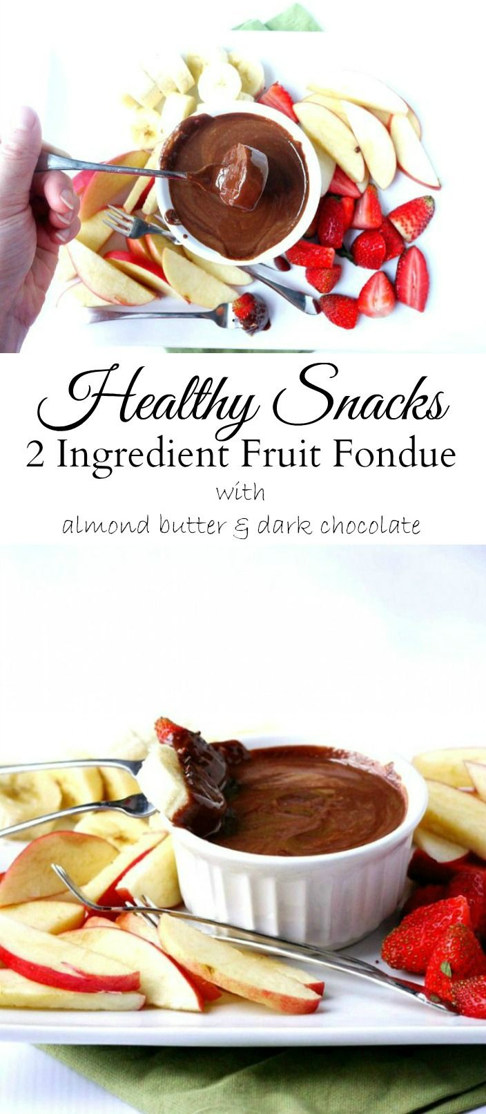 This 2 Ingredient Fruit Fondue with almond butter & dark chocolate are ...