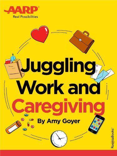 56 best books for caregivers images on pinterest caregiver free juggling work and caregiving ebook amy goyer kindle store fandeluxe PDF