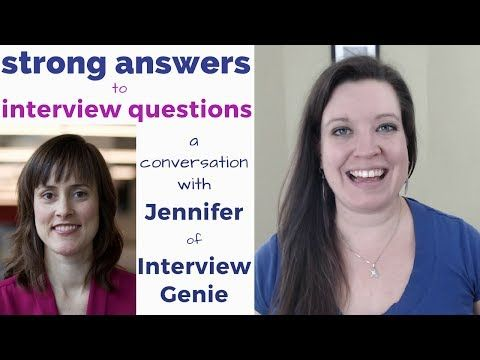 Creating Strong Answers to Interview Questions in American English - Jennifer of Interview Genie - http://LIFEWAYSVILLAGE.COM/how-to-find-a-job/creating-strong-answers-to-interview-questions-in-american-english-jennifer-of-interview-genie/