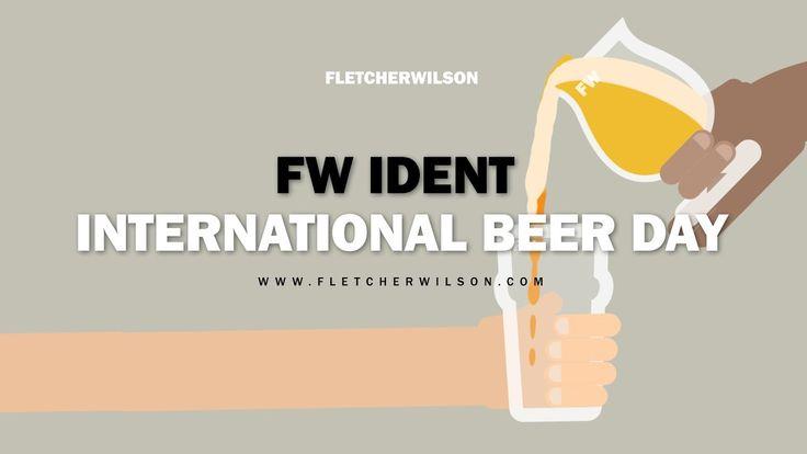 INTERNATIONAL BEER DAY! a short ident by FLETCHERWILSON