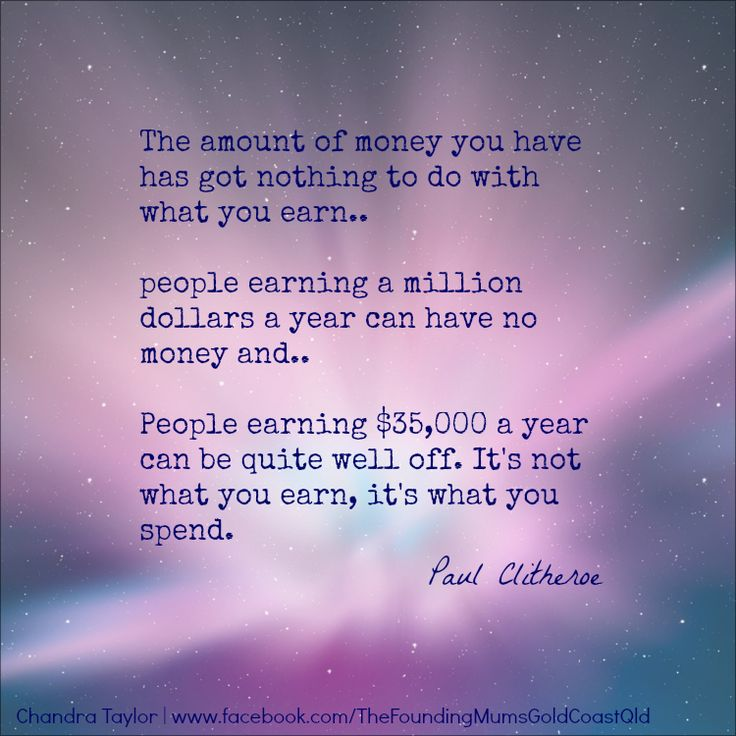 It's not how much you earn it's how you use it.
