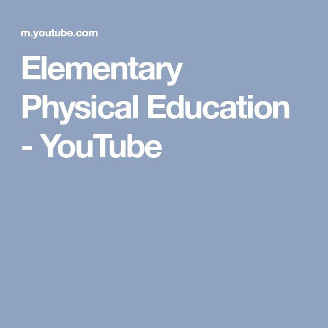 Elementary Physical Education - YouTube